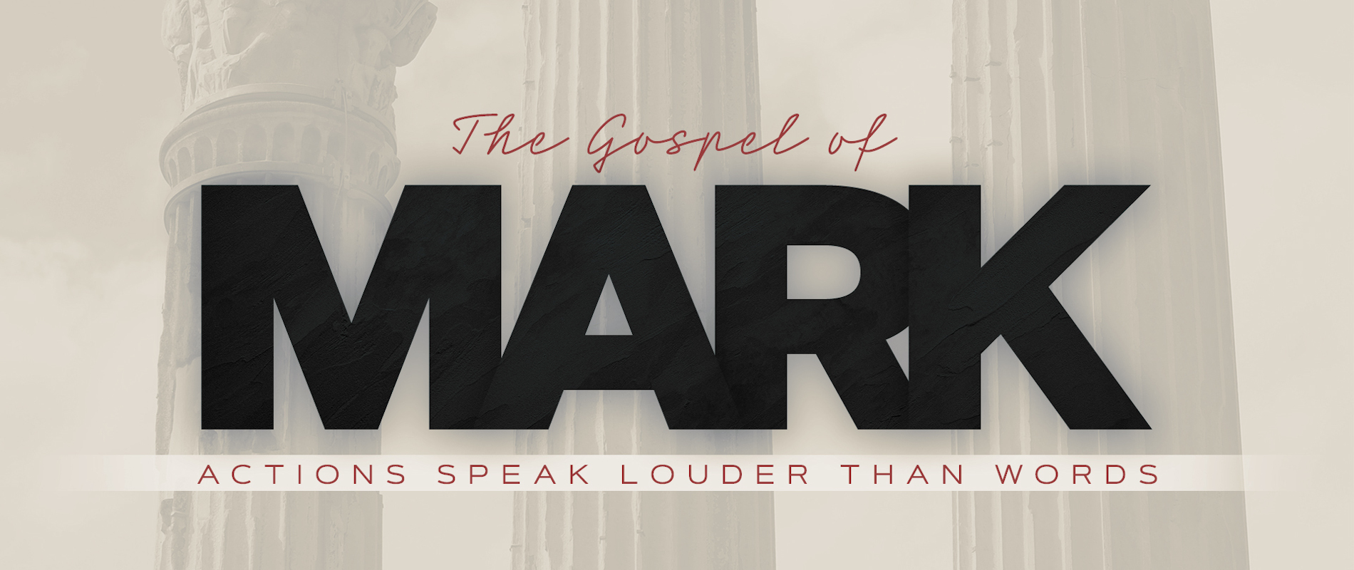 This is a picture of a graphic representing the current sermon series, Mark:  Actions Speak Louder